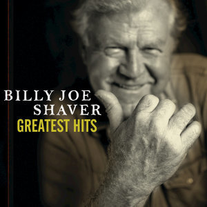 Billy Joe Shaver: Greatest Hits