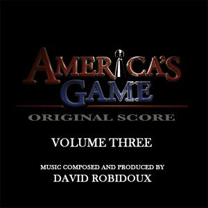 America's Game Vol. 3 (Music From The NFL Films Series)