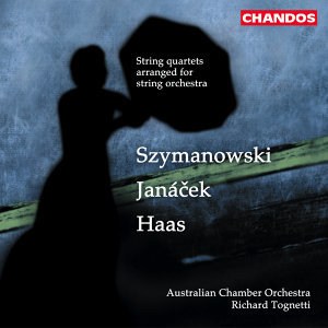 Janacek: String Quartet No. 1 / Haas: String Quartet No. 2 / Szymanowski: String Quartet No. 2