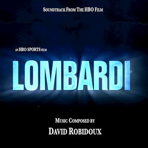 Lombardi (Soundtrack from the HBO Film)