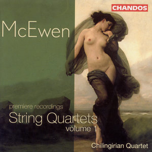 Mcewen: String Quartets, Vol. 1