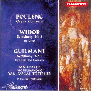 Poulenc: Organ Concerto / Widor: Organ Symphony No. 5 / Guilmant: Organ Symphony No. 1