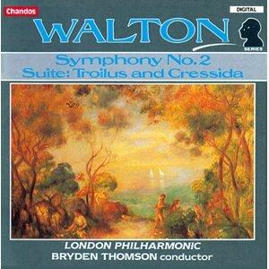 Walton: Symphony No. 2 / Troilus and Cressida Suite
