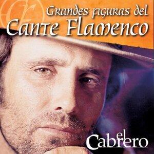 Grande Figuras del Cante Flamenco : El Cabrero