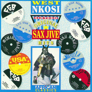 Sixteen Original Sax Jive Hits