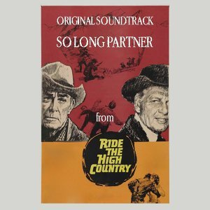So Long Partner - From 'Riding the High Country'
