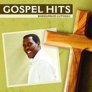 Gospel Hits - Bhekumuzi Luthuli