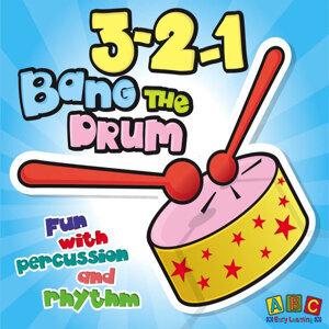 3-2-1 Bang The Drum