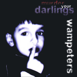 Murder Your Darlings
