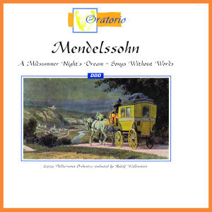 Mendelssohn: A Midsummer Night's Dream - Songs Without Words