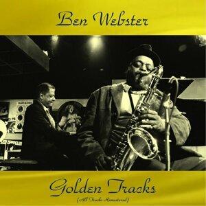 Ben Webster Golden Tracks - All Tracks Remastered