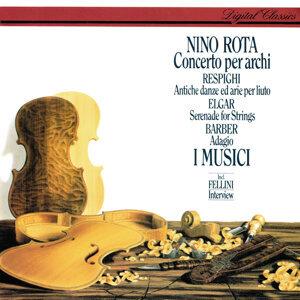 Rota: Concerto per archi / Respighi: Ancient Airs & Dances / Barber: Adagio /  Elgar: Serenade for Strings