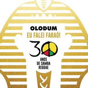 Olodum: Eu Falei Faraó (30 Anos de Samba Reggae)