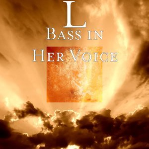 Bass in Her Voice