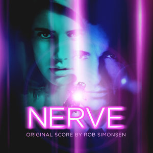 Nerve (Original Motion Picture Soundtrack)