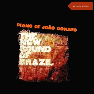The New Sound Of Brazil - Original Album