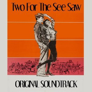 "Second Chance - Theme from ""Two for the Seesaw"""