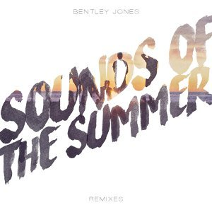 Sounds of the Summer (Remixes)