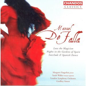 De Falla: Nights in the Gardens of Spain / Interlude and Spanish Dance / El Amor Brujo