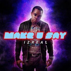 Make U Say
