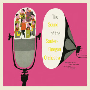 The Sound of the Sauter-Finegan Orchestra (Remastered)