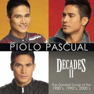 Decades II - The Greatest Songs of the 1980's 1990's 2000's