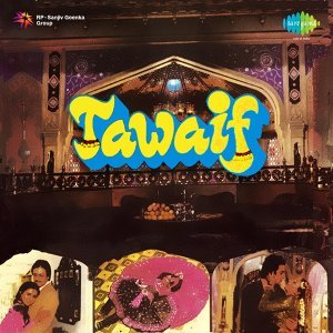 Tawaif - Original Motion Picture Soundtrack