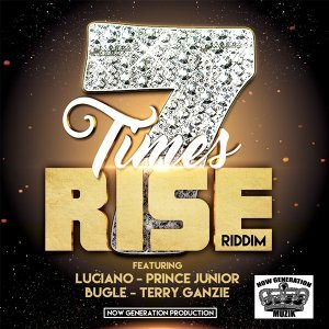7 Times Rise (Riddim)