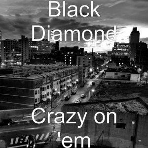 Crazy on 'Em