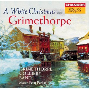 Grimethorpe Colliery Band: White Christmas With Grimethorpe