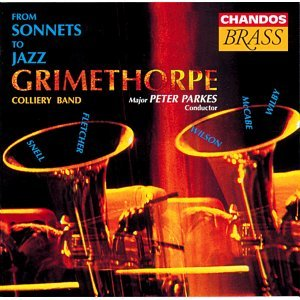 Grimethorpe Colliery Band: From Sonnets To Jazz