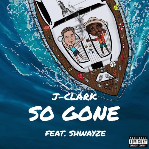So Gone (feat. Shwayze)