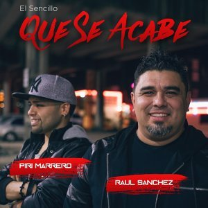 Que Se Acabe (feat. Piri Marrero)