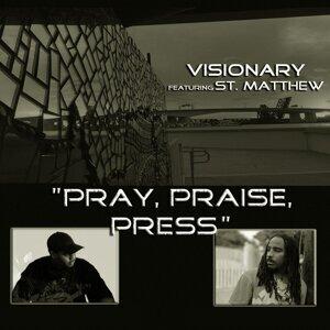 Pray, Praise, Press (feat. St. Matthew)