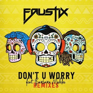 Don't U Worry (feat. Barbara Moleko) - Remixes