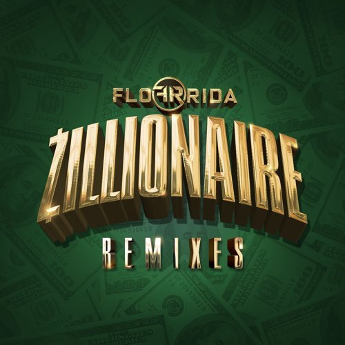 Zillionaire - Remixes