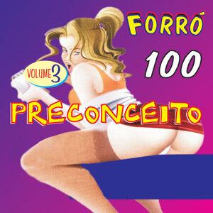 Forró 100 Preconceito, Vol. 3