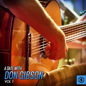 A Date with Don Gibson, Vol. 1