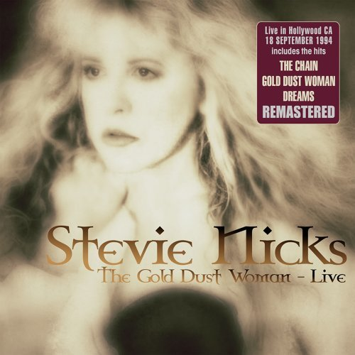 The Gold Dust Woman: Live in Hollywood, CA 18 Sep '94 (Remastered)