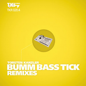 Bumm Bass Tick Remixes (Part 4)