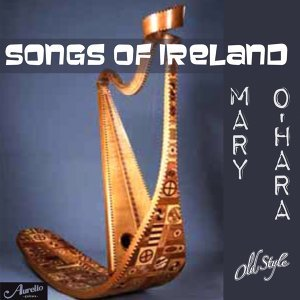Songs of Ireland - Traditional Songs