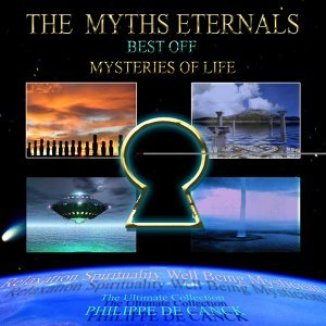 Mysteries of Life Best Off - The Myths Eternals