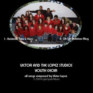 Victor's Christmas - EP with the Lopez Studios Youth Choir