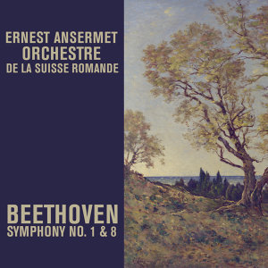 Beethoven: Symphony No. 1 & 8 (Remastered)