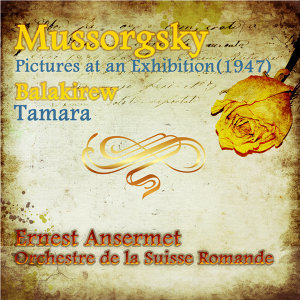 Mussorgsky: Pictures at an Exhibition - Balakirew: Tamara