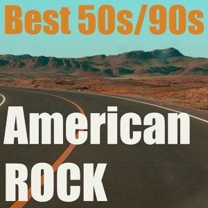 American Rock - Best Mix 50s/90s