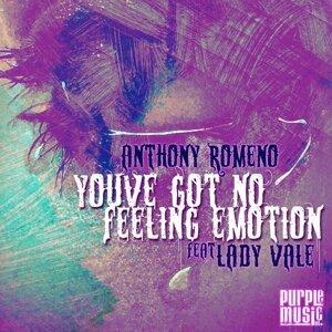 You've Got No Feeling Emotion