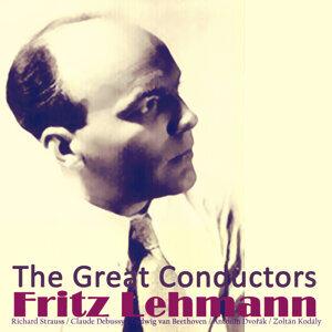 The Great Conductors: Fritz Lehmann