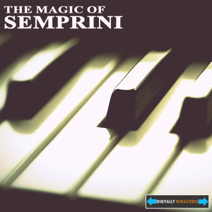 The Magic of Semprini