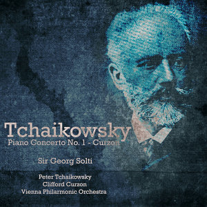 Curzon PlaysTchaikovsky - Piano Concerto No.1 In B Flat Minor, Op23 (Digitally Remastered)